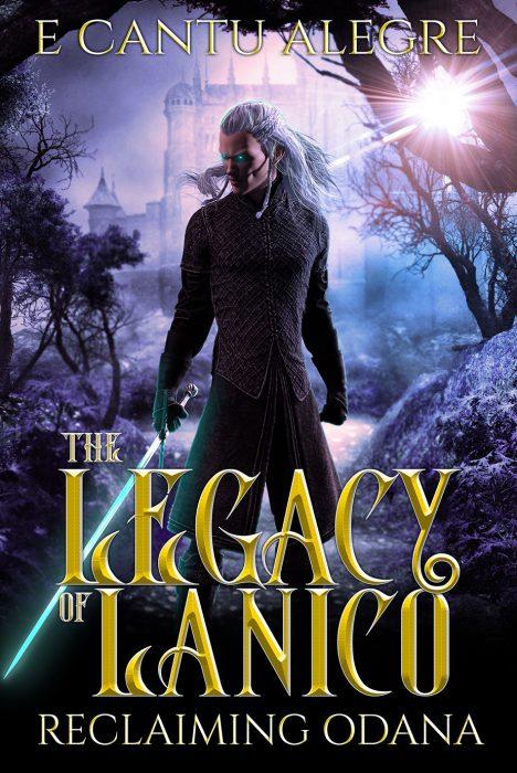 The Legacy of Lanico by E Cantu Alegre
